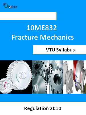 Fracture Mechanics - Syllabus