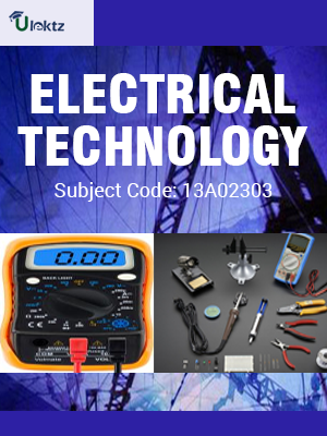 Important Questions for ELECTRICAL TECHNOLOGY