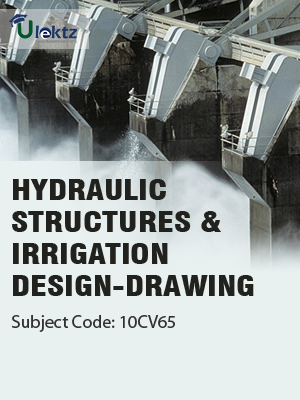 Important Question for Hydraulic Structures and Irrigation Design-Drawing