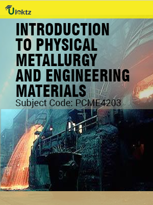 Important Question for  Introduction To Physical Metallurgy And Engineering Materials