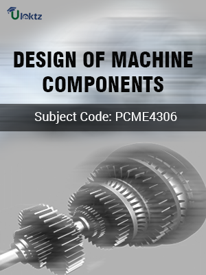 Important Question for  Design of Machine Components