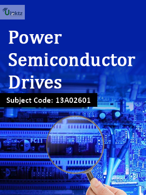 Important Question for Power Semiconductor Drives