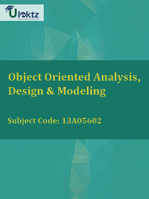 Important Question for Object Oriented Analysis, Design & Modeling