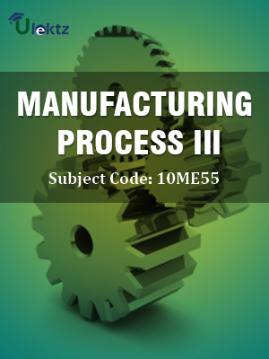 Important Question for Manufacturing Process - III