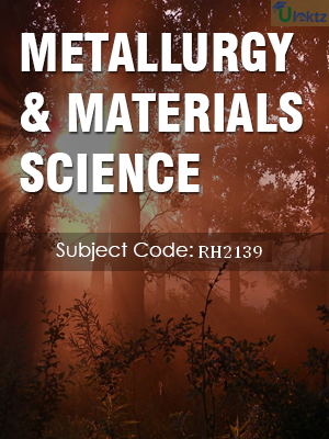 Important Question for Metallurgy And Materials Science