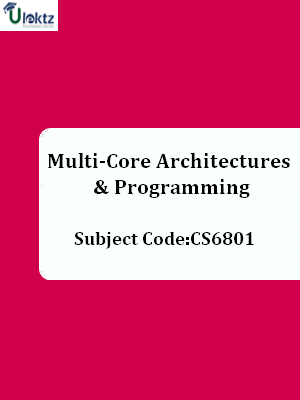 Important Question for Multi – Core Architectures and Programming