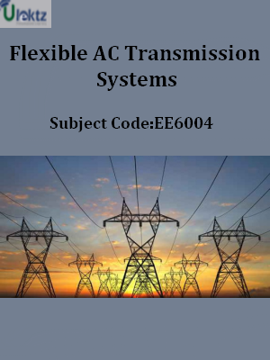 Important Question for Flexible AC Transmission Systems