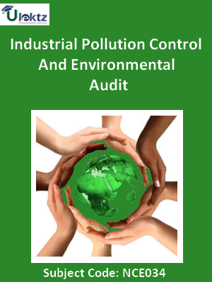 Important Question for Industrial Pollution Control And Environmental Audit