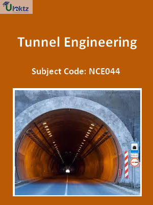 Important Question for Tunnel Engineering