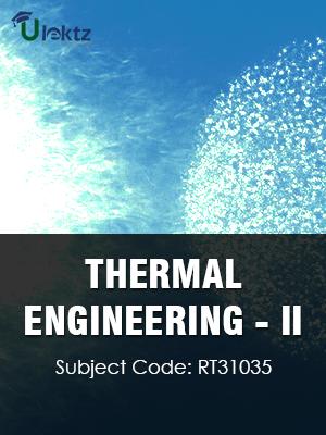 THERMAL ENGINEERING – II
