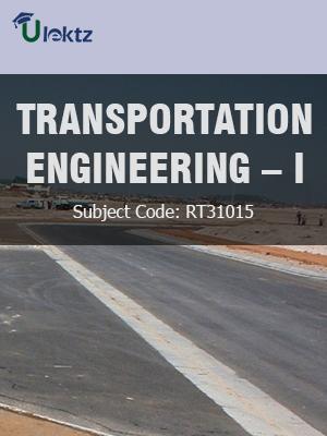 TRANSPORTATION ENGINEERING-I