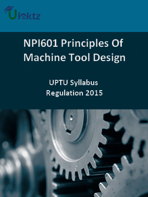 Principles Of Machine Tool Design - Syllabus