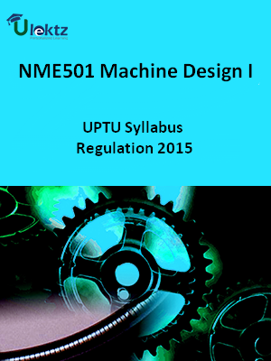 Machine Design-I  - Syllabus
