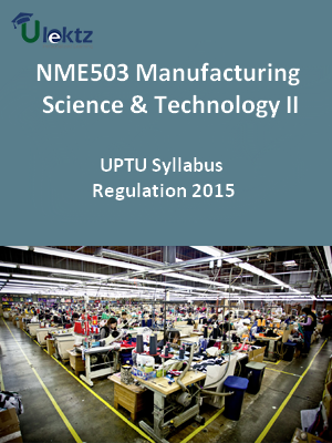 Manufacturing Science& Technology-II - Syllabus