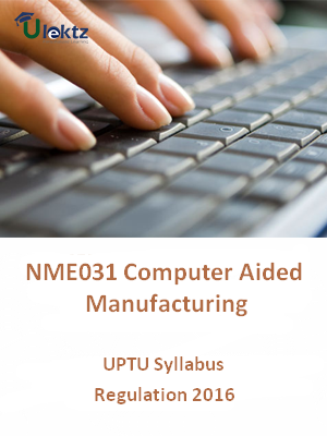 Computer Aided Manufacturing - Syllabus