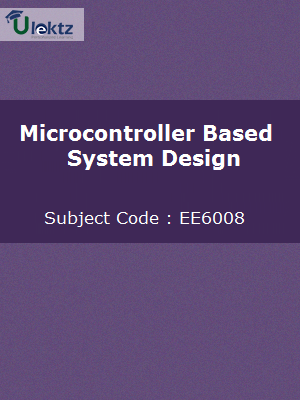 Important Question for Microcontroller Based System Design