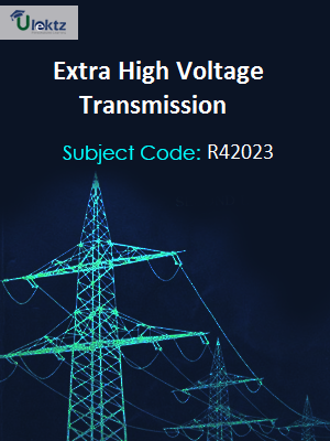 Important Question for Extra High Voltage Transmission