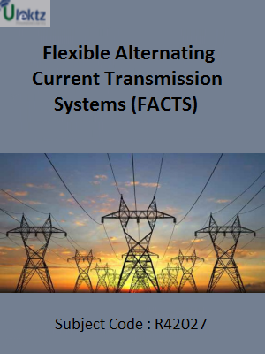 Important Question for Flexible Alternating Current Transmission Systems (FACTS)