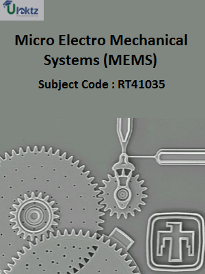 Important Question for Micro Electro Mechanical Systems (MEMS)