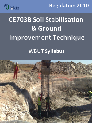 Soil Stabilisation & Ground Improvement Technique  - Syllabus