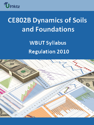 Dynamics of Soils and Foundations  - Syllabus