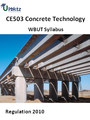 Concrete Technology - Syllabus