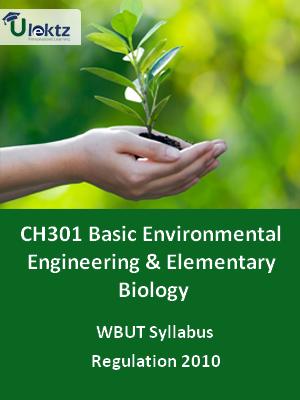 Basic Environmental Engineering & Elementary Biology  - Syllabus