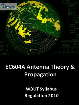 Antenna Theory & Propagation