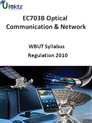 Optical Communication & Network