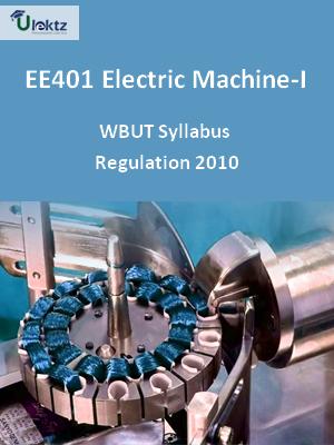 Electric Machine-I - Syllabus