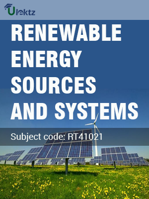 RT41021 RENEWABLE ENERGY SOURCES AND SYSTEMS