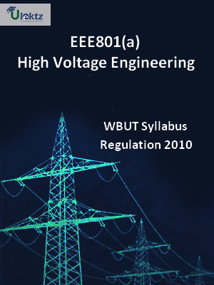 High Voltage Engineering - Syllabus