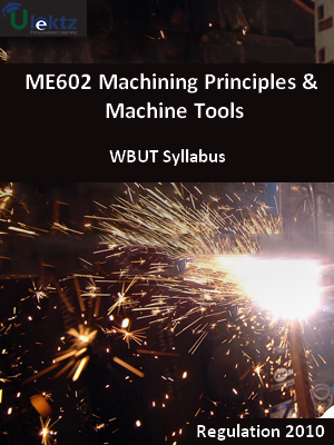 Machining Principles & Machine Tools - Syllabus