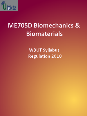 Biomechanics & Biomaterials - Syllabus