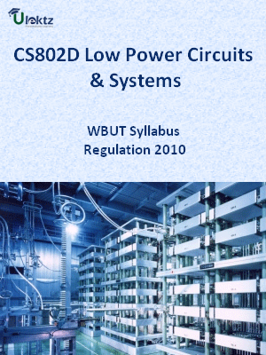 Low Power Circuits & Systems-Syllabus