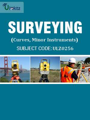 Surveying(Curves, Minor Instruments)