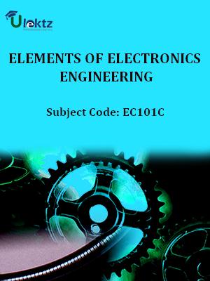 Elements of Electronics  Engineering