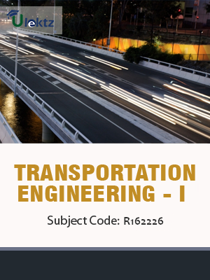 Transportation Engineering - I - Syllabus