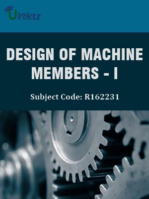 Design of Machine Members -I - Syllabus