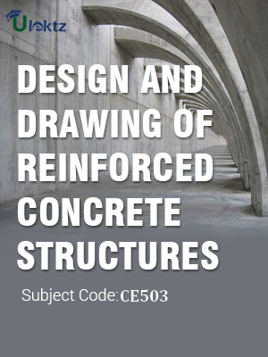 Important Questions for Design and Drawing of Reinforced Concrete Structures