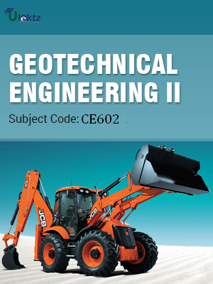 Important Questions for GEOTECHNICAL ENGINEERING - II