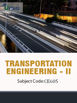 Important Questions for TRANSPORTATION ENGINEERING - II