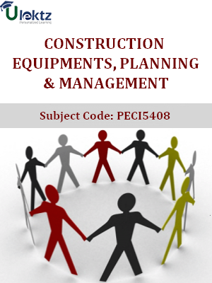 Important Questions for Construction Equipments, Planning & Management