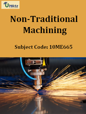 Important Questions for Non-Traditional Machining