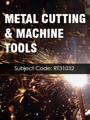 Important Question for METAL CUTTING & MACHINE TOOLS