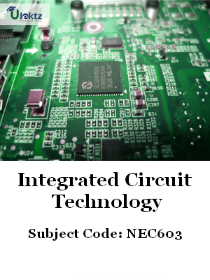 Important Question for Integrated Circuit Technology
