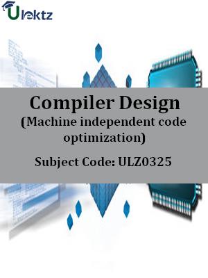 Compiler Design (Machine independent code optimization)