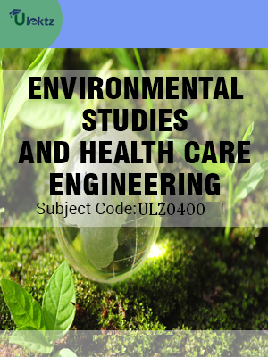 Environmental Studies And Health Care Engineering