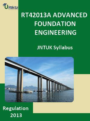 Advanced Foundation Engineering Syllabus