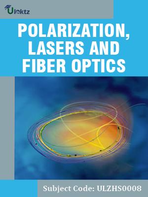Polarization, Lasers and Fiber Optics